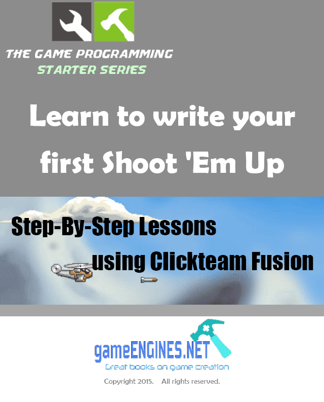Learn to write a shoot'em up using Clickteam Fusion